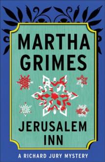Jerusalem Inn - Martha Grimes