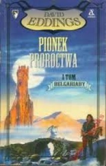 Pionek proroctwa (Belgariada #1) - David Eddings