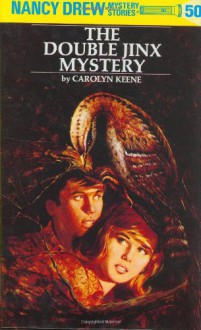 The Double Jinx Mystery (Nancy Drew Mystery Stories, No. 50) - Carolyn Keene