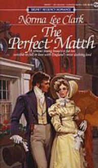 The Perfect Match - Norma Lee Clark