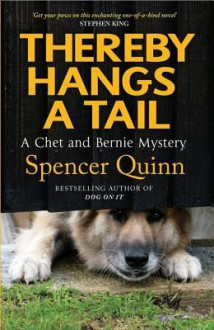 Thereby Hangs a Tail - Spencer Quinn