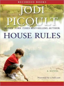 House Rules (MP3 Book) - Andy Paris, Christopher Evan Welch, Nicole Poole, Jodi Picoult