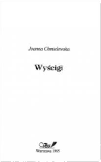 Wyscigi - Joanna Chmielewska