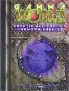 *OP Gamma World Cryptic Alliances & Ene (Gamma World) - Owen Stephens, Alejandro Melchor, Geoff Skellams