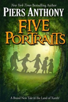 Five Portraits - Piers Anthony