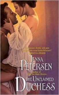 The Unclaimed Duchess - Jenna Petersen