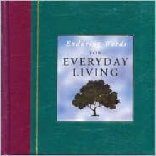 Enduring Words of Everyday Living - School Specialty Publishing, Margaret Miller