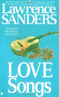 Love Songs - Lawrence Sanders