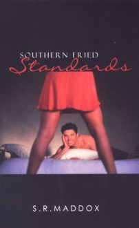 Southern Fried Standards - S.R. Maddox