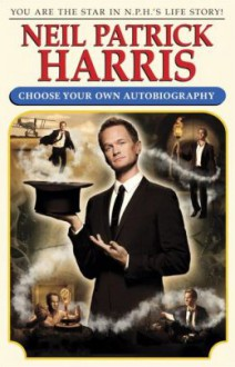 Neil Patrick Harris: Choose Your Own Autobiography - Neil Patrick Harris