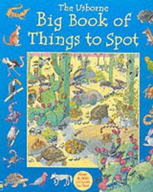 The Usborne Big Book of Things to Spot (Young searches) - Gillian Doherty, Anna Milbourne, Ruth Brocklehurst