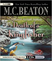 Death of a Kingfisher - Graeme Malcolm, M.C. Beaton