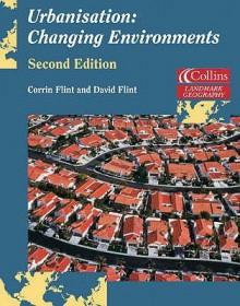 Urbanisation (Landmark Geography) - Corrin Flint, David Flint