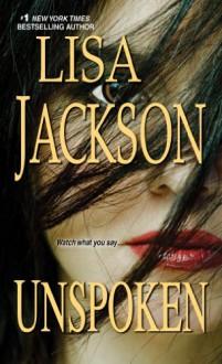 Unspoken - Lisa Jackson