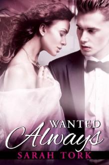 Wanted Always - Sarah Tork