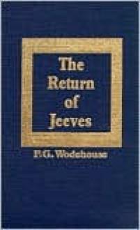 Return of Jeeves - P.G. Wodehouse