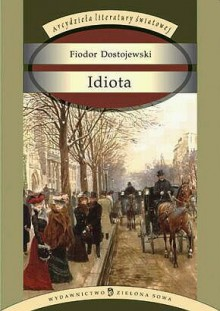 Idiota - Fyodor Dostoyevsky