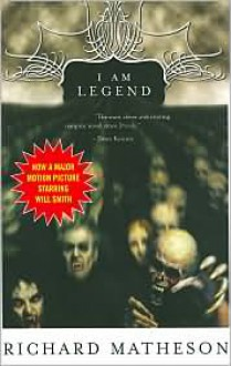 I Am Legend (and Other Stories) -