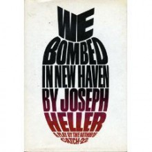 We Bombed In New Haven - Joseph Heller