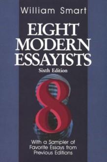 Eight Modern Essayists - William Smart