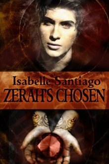 Zerah's Chosen - Isabelle Santiago