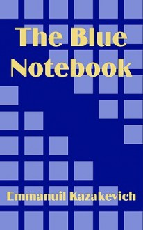 The Blue Notebook - Emmanuil Kazakevich