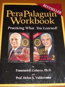 Pera Mo Palguin Mo Workbook: Practicing What You Have Learned! - Francis J. Colayco, Helen Valderrama