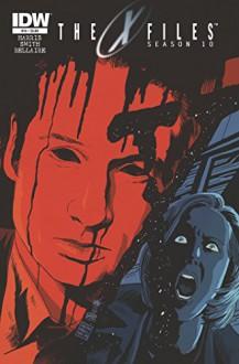 The X-Files: Season 10 #14 - Joe Harris, Matthew Dow Smith, Francesco Francavilla