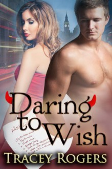 Daring to Wish - Tracey Rogers