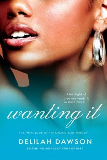 Wanting It - Delilah Dawson