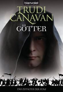 Das Zeitalter der Fünf - Götter - Trudi Canavan