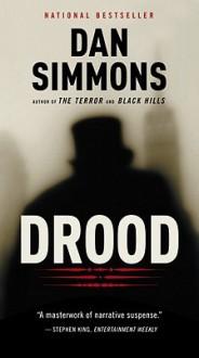 Drood: A Novel - Dan Simmons, Simon Prebble