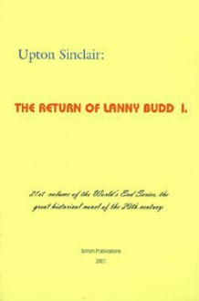 The Return of Lanny Budd I (World's End) - Upton Sinclair