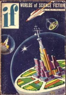 IF Worlds of Science Fiction, 1954 April (Volume 3, No. 2) - Philip K. Dick, Robert Sheckley, Walter M. Miller Jr., Winston K. Marks, James L. Quinn, R.S. Richardson, Morton Klass, Louis Trimble, Joseph C. Stacey, Gene L. Henderson
