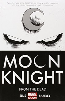 Moon Knight Volume 1 - Warren Ellis, Declan Shalvey