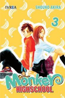 Monkey Highschool 3 [Spanish Edition] - Shouko Akira