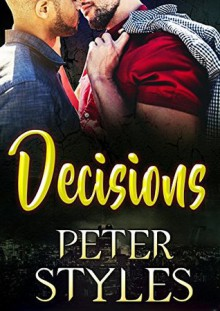 Decisions - Peter Styles