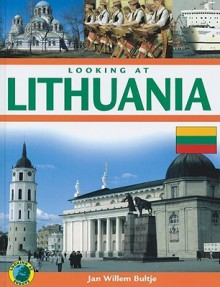 Looking at Lithuania - Jan Willem Bultje
