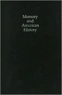 Memory and American History - David Thelen