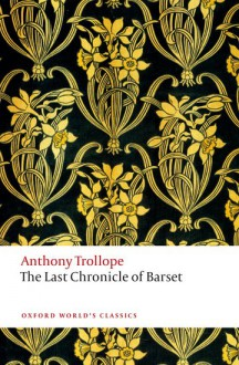 The Last Chronicle of Barset - Anthony Trollope, Helen Small