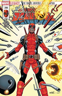 Despicable Deadpool (2017-) #299 - Gerry Duggan, Mike Hawthorne