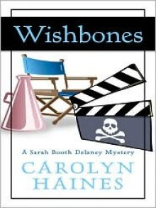 Wishbones (Sarah Booth Delaney #8) - Carolyn Haines