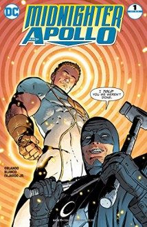 Midnighter and Apollo (2016-) #1 - Steve Orlando, Jr., Romulo Fajardo, ACO, Fernando Blanco