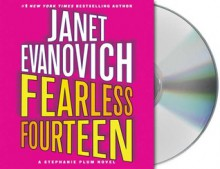 Fearless Fourteen - Janet Evanovich, Lorelei King