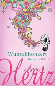 Wunschkonzert - Anne Hertz
