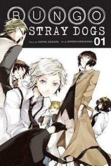 Bungo Stray Dogs, Vol. 1 - Kafka Asagiri