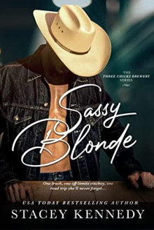 Sassy Blonde (Three Chicks Brewery Book 1) - Stacey Kennedy