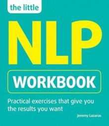 The Little NLP Workbook - Jeremy Lazarus