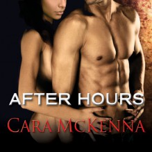 After Hours - Cara McKenna,Lucy Rivers,Tantor Audio