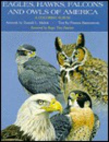 Eagles, Hawks, Falcons, and Owls - Frances Hammerstrom, Frances Hammerstrom